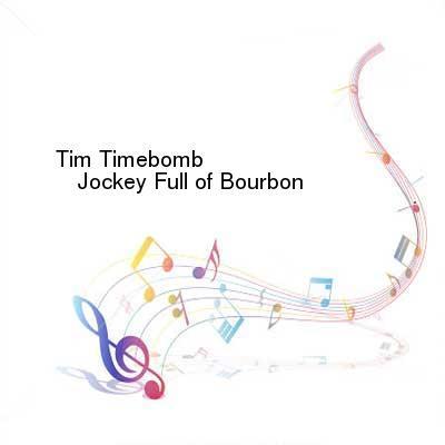 SceneHdtv Download Links for Tim_Timebomb-Jockey_Full_of_Bourbon-SINGLE-WEB-2013-ENTiTLED