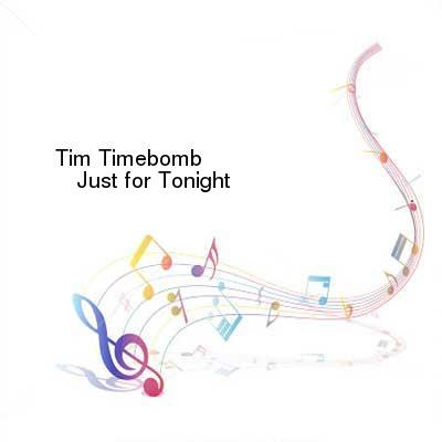 SceneHdtv Download Links for Tim_Timebomb-Just_for_Tonight-SINGLE-WEB-2012-ENTiTLED