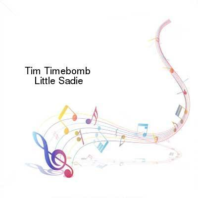 SceneHdtv Download Links for Tim_Timebomb-Little_Sadie-SINGLE-WEB-2013-ENTiTLED