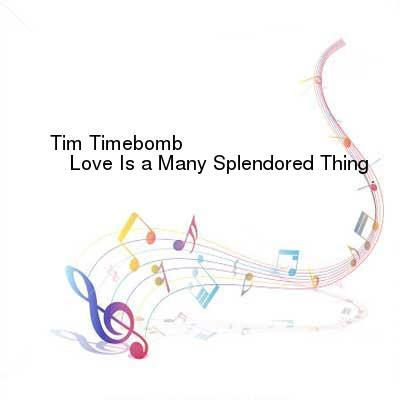 SceneHdtv Download Links for Tim_Timebomb-Love_Is_a_Many_Splendored_Thing-SINGLE-WEB-2013-ENTiTLED