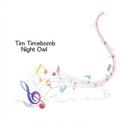 SceneHdtv Download Links for Tim_Timebomb-Night_Owl-SINGLE-WEB-2012-ENTiTLED