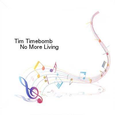 SceneHdtv Download Links for Tim_Timebomb-No_More_Living-SINGLE-WEB-2013-ENTiTLED