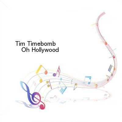 SceneHdtv Download Links for Tim_Timebomb-Oh_Hollywood-SINGLE-WEB-2013-ENTiTLED