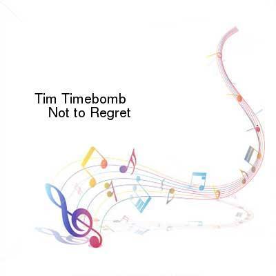 SceneHdtv Download Links for Tim_Timebomb-Not_to_Regret-SINGLE-WEB-2013-ENTiTLED