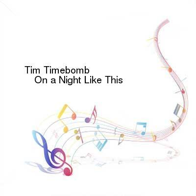 SceneHdtv Download Links for Tim_Timebomb-On_a_Night_Like_This-SINGLE-WEB-2013-ENTiTLED