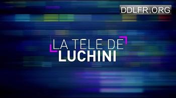La télé de Luchini HDTV 720p