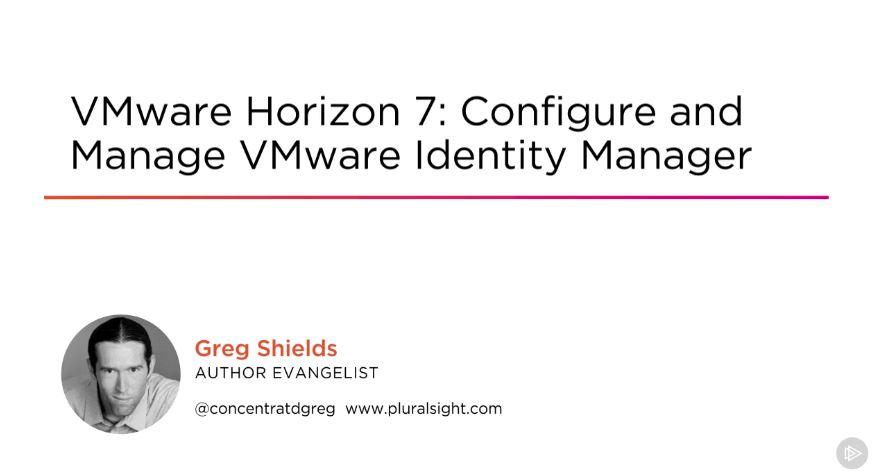 VMware Horizon 7: Configure and Manage VMware Identity Manager-P2P