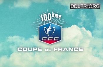 Finale Coupe de France de football 2017 Angers - Paris-SG HDTV