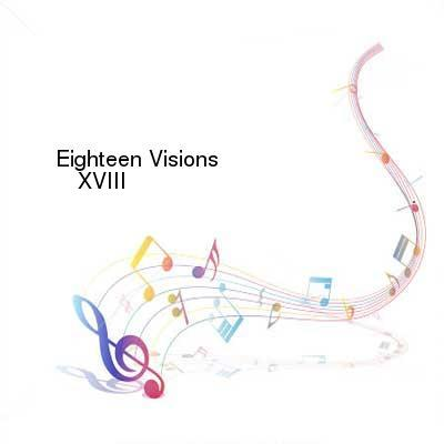 X264LoL Download Links for Eighteen_Visions-XVIII-2017-FNT