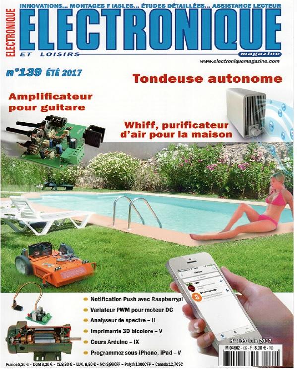télécharger Electronique et Loisirs N°139 - Été 2017