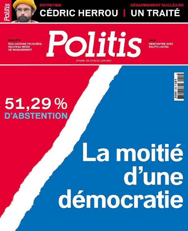 télécharger Politis N°1458 Du 15 au 21 Juin 2017