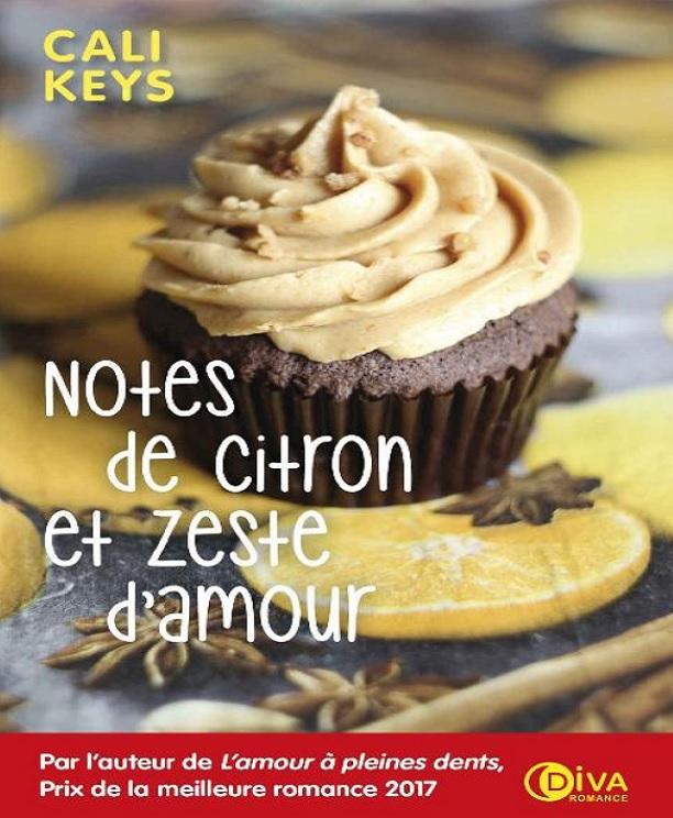 télécharger Cali Keys - Notes de Citron et Zeste d'amour (2017)