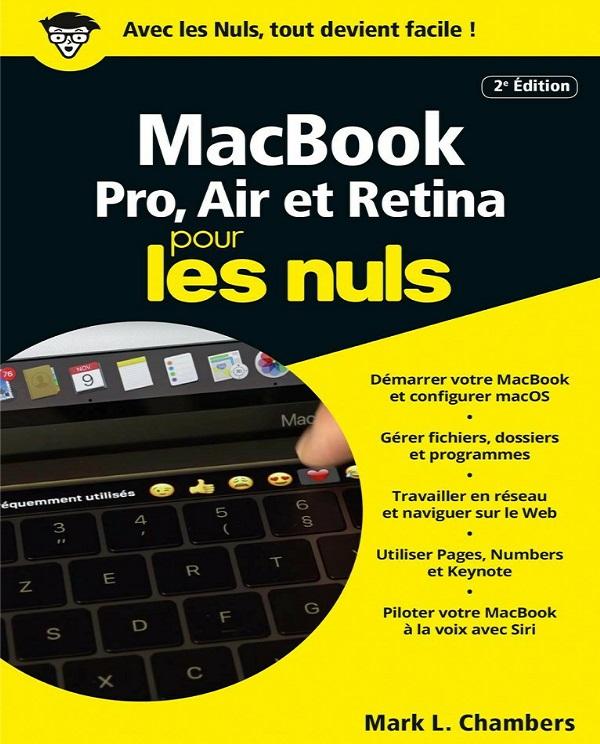télécharger MacBook Pro, Air et Retina Pour Les Nuls - 2e Edition (2017)