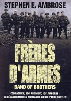 Band of Brothers : Freres d armes