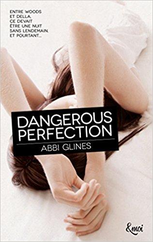 télécharger Perfection, Tome 1 - Dangerous Perfection - Abbi Glines