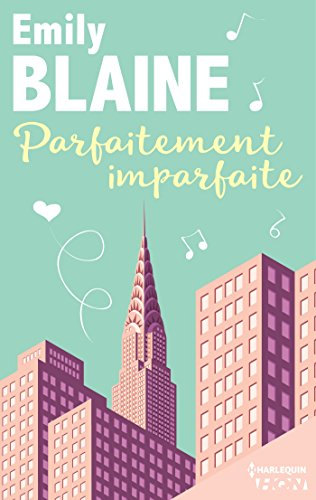Parfaitement imparfaite - Emily Blaine 2017