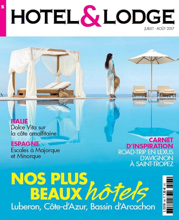 télécharger Hotel et Lodge N°96 - Juillet-Aout 2017