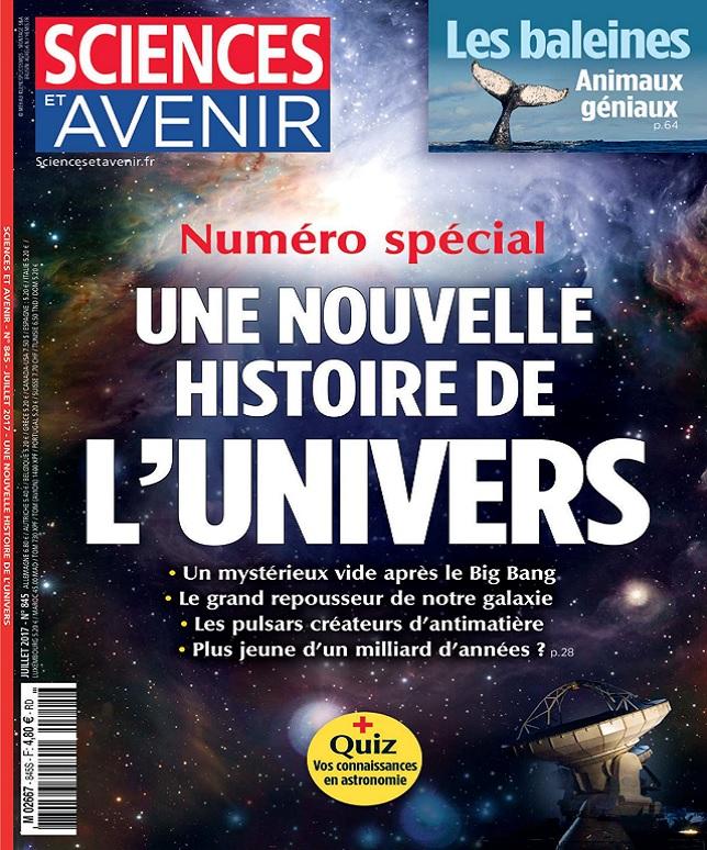 Sciences et Avenir N°845 - Juillet 2017