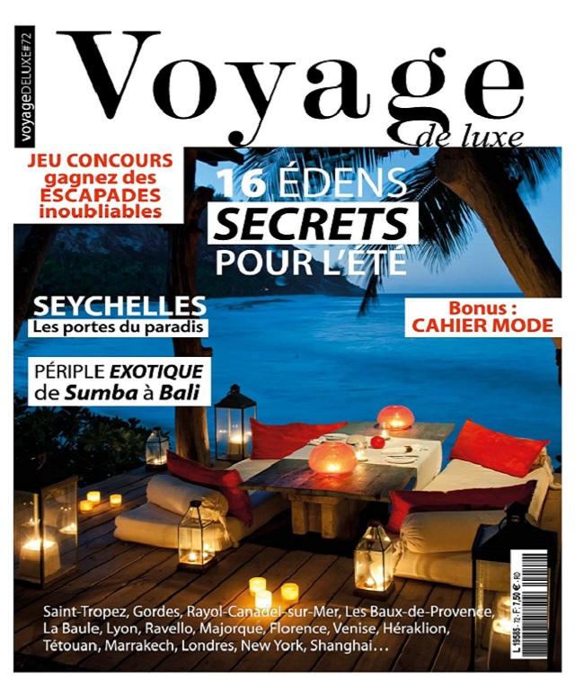 télécharger Voyage De Luxe N°72 - Juillet 2017