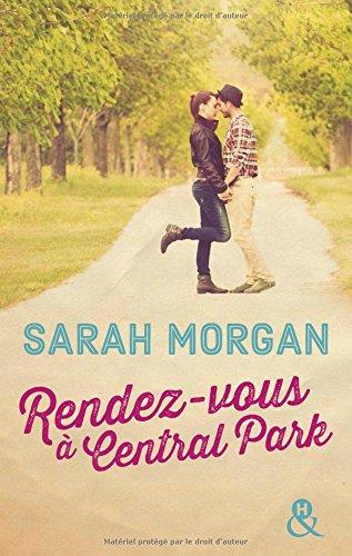 TELECHARGER MAGAZINE Rendez-vous à Central Park de Sarah Morgan 2017