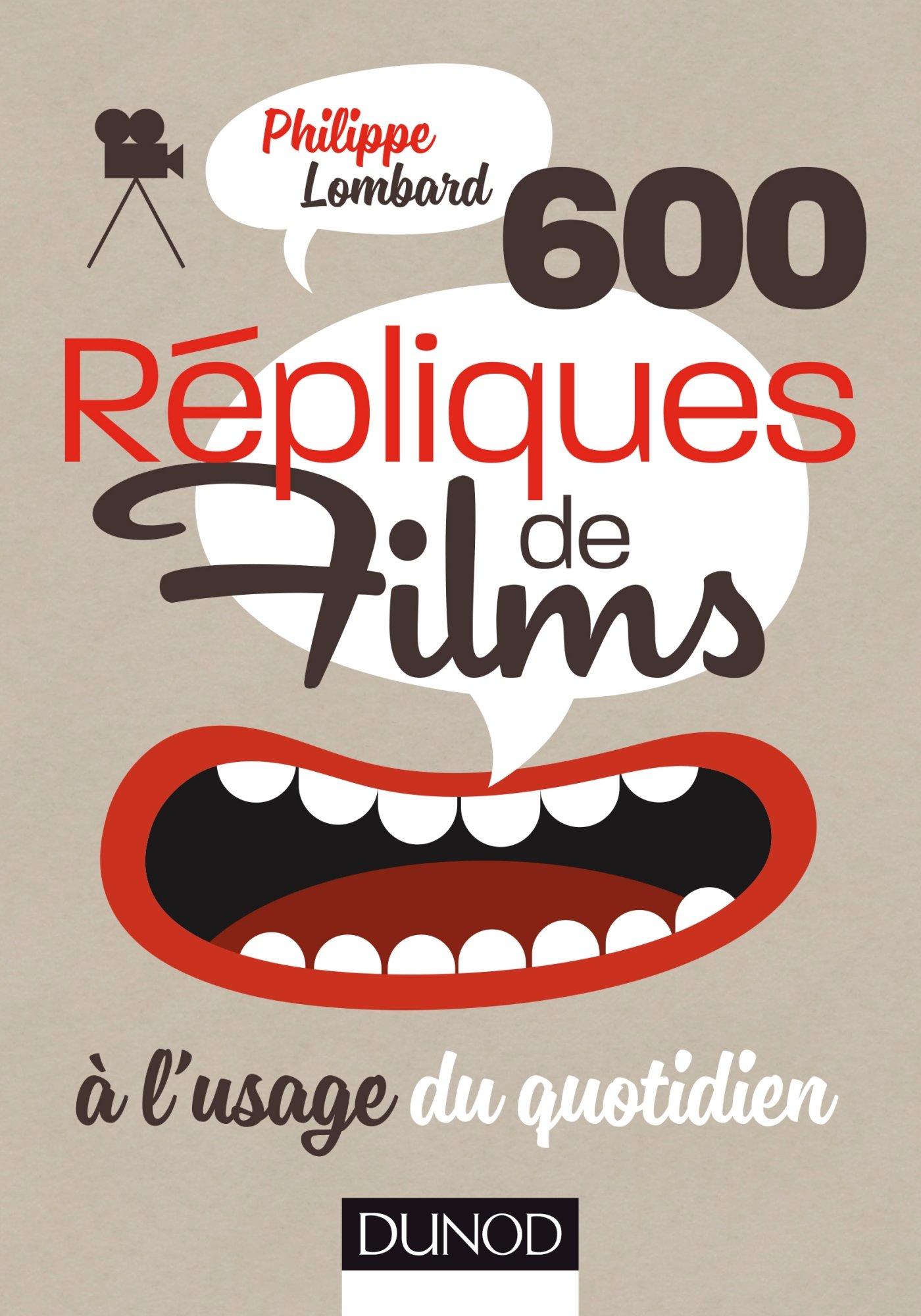 TELECHARGER MAGAZINE 600 répliques de films à l'usage du quotidien. Dunod PDF