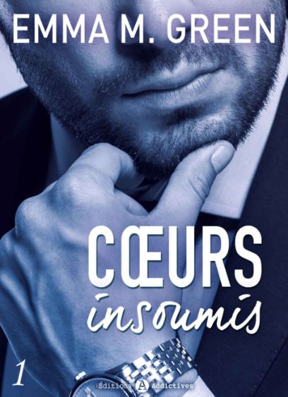 Coeur insoumis tome 1