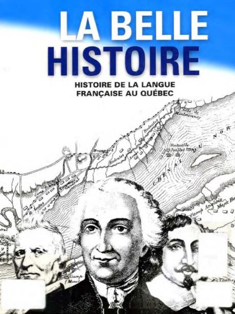 La belle histoire de la langue Française au Québec - Ariane Daneault