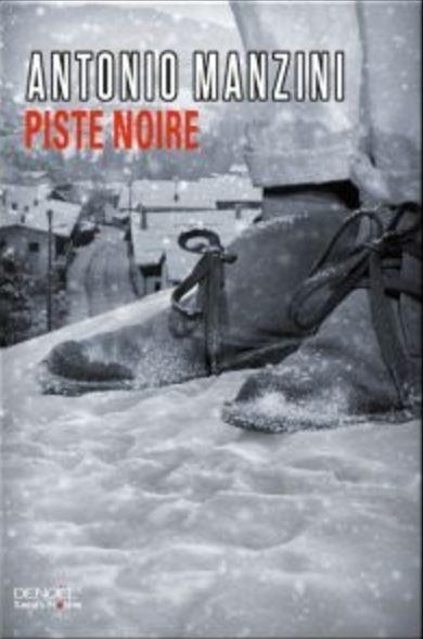 télécharger Antonio Manzini - Rocco Schiavone T1 Piste Noire