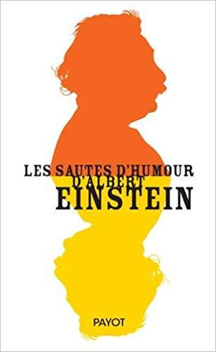télécharger Les Sautes d'Humour d'Albert Einstein (2016) - Albert Einstein