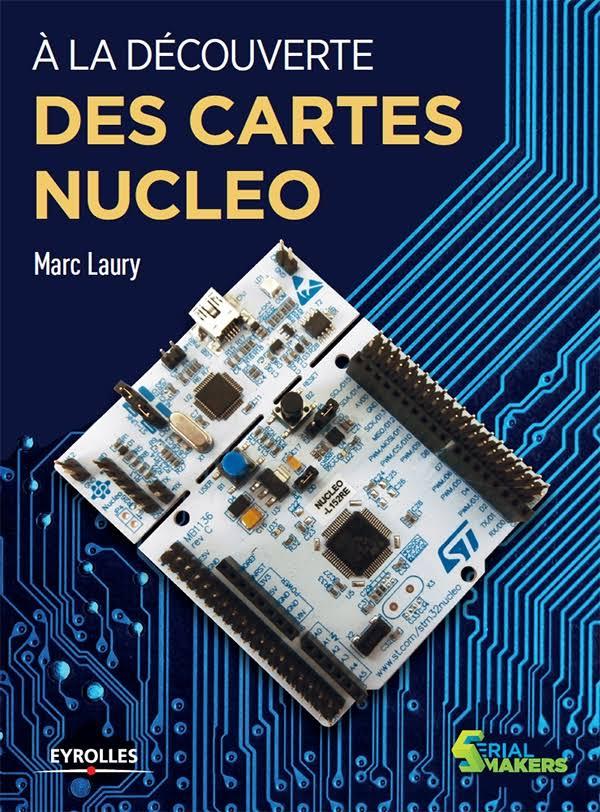 télécharger À la découverte des cartes Nucleo (2017)