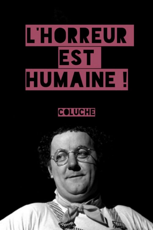 télécharger Coluche - L'horreur est humaine