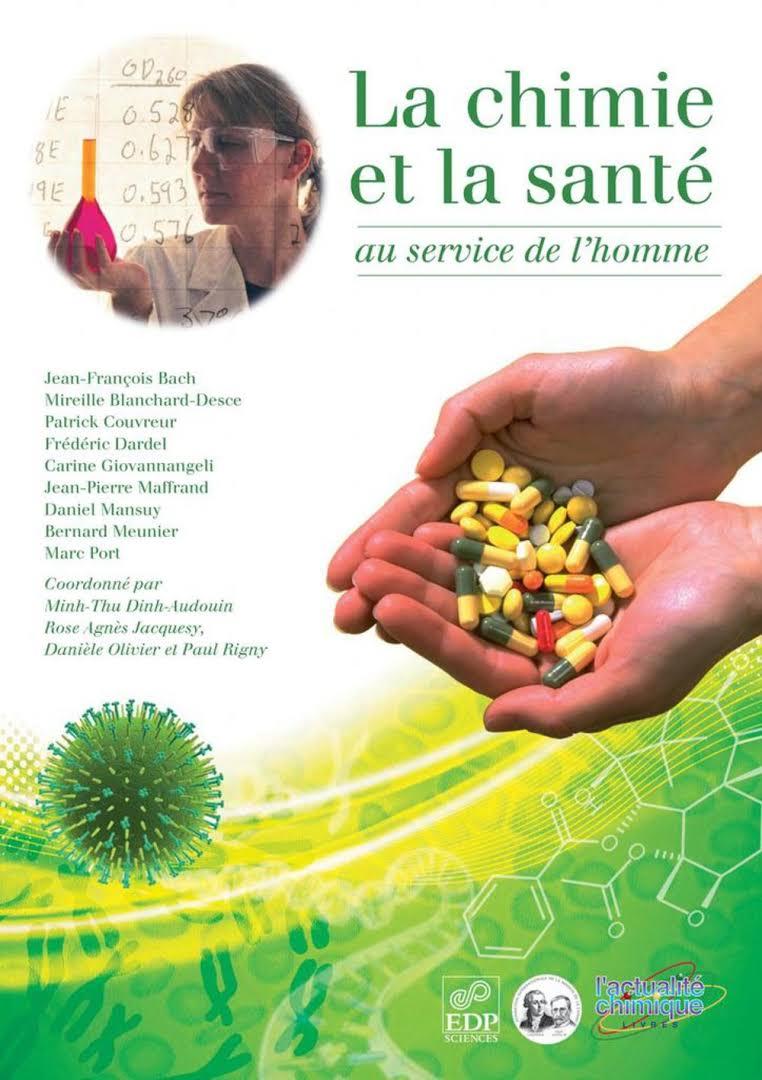 La chimie et la santé : au service de l'homme