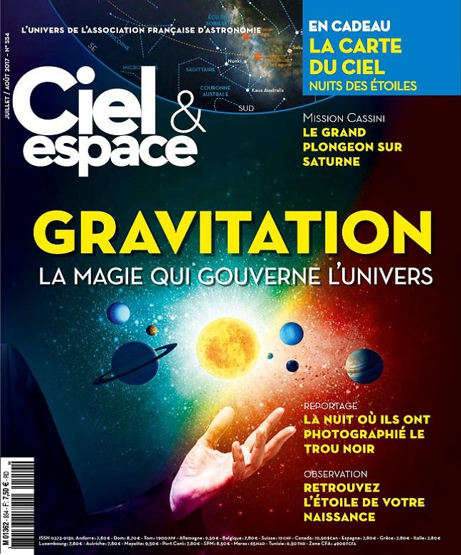 Ciel et Espace N°554 - Juillet-Août 2017