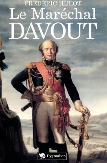 Le maréchal Davout - Hulot Frédéric
