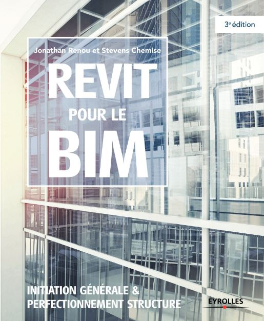 télécharger REVIT POUR LE BIM : INITIATION GÉNÉRALE ET PERFECTIONNEMENT STRUCTURE