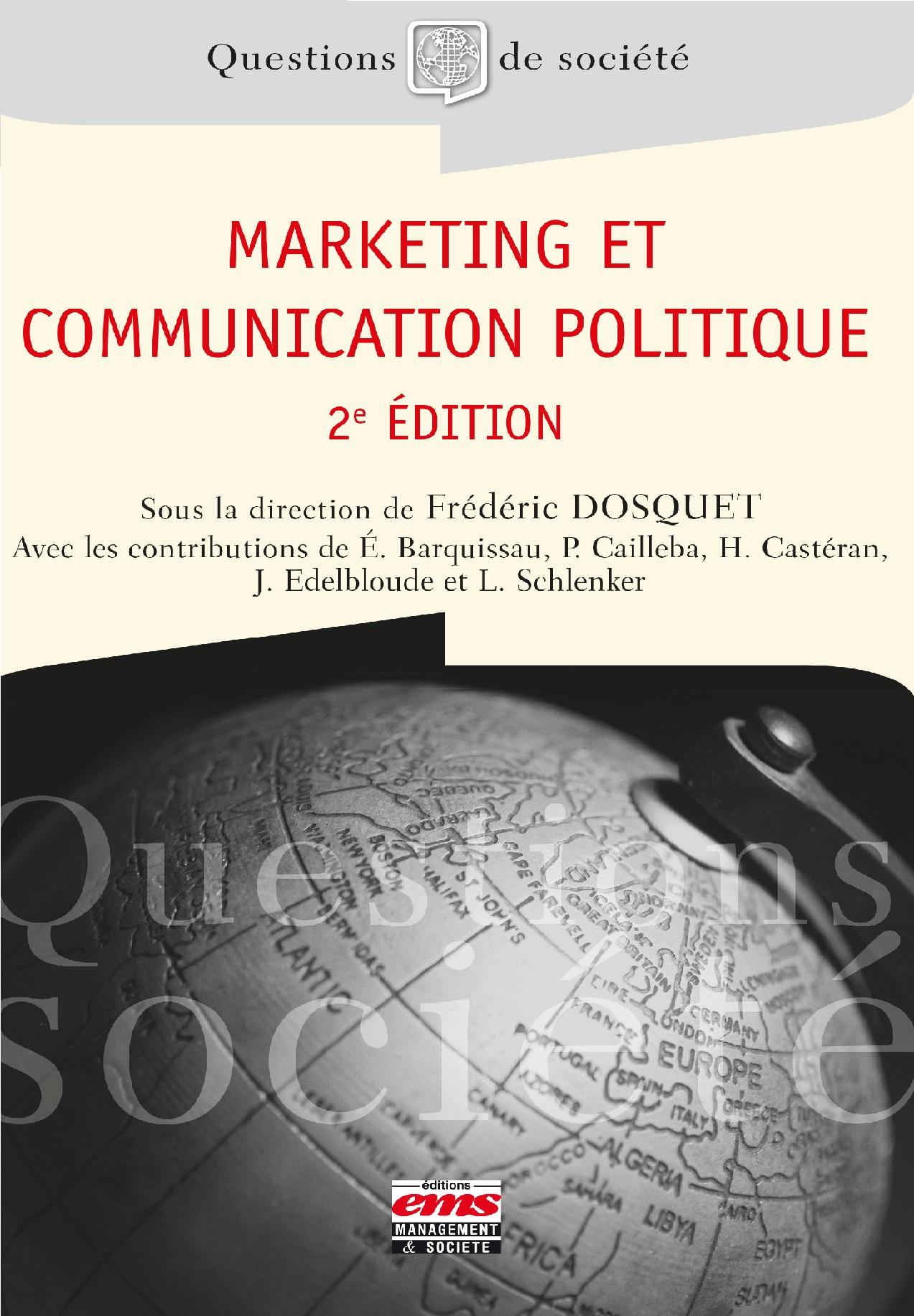 télécharger MARKETING ET COMMUNICATION POLITIQUE - 2E ÉDITION (2017)