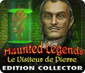 Haunted Legends: Le Visiteur de Pierre Edition Collector FRENCH PC