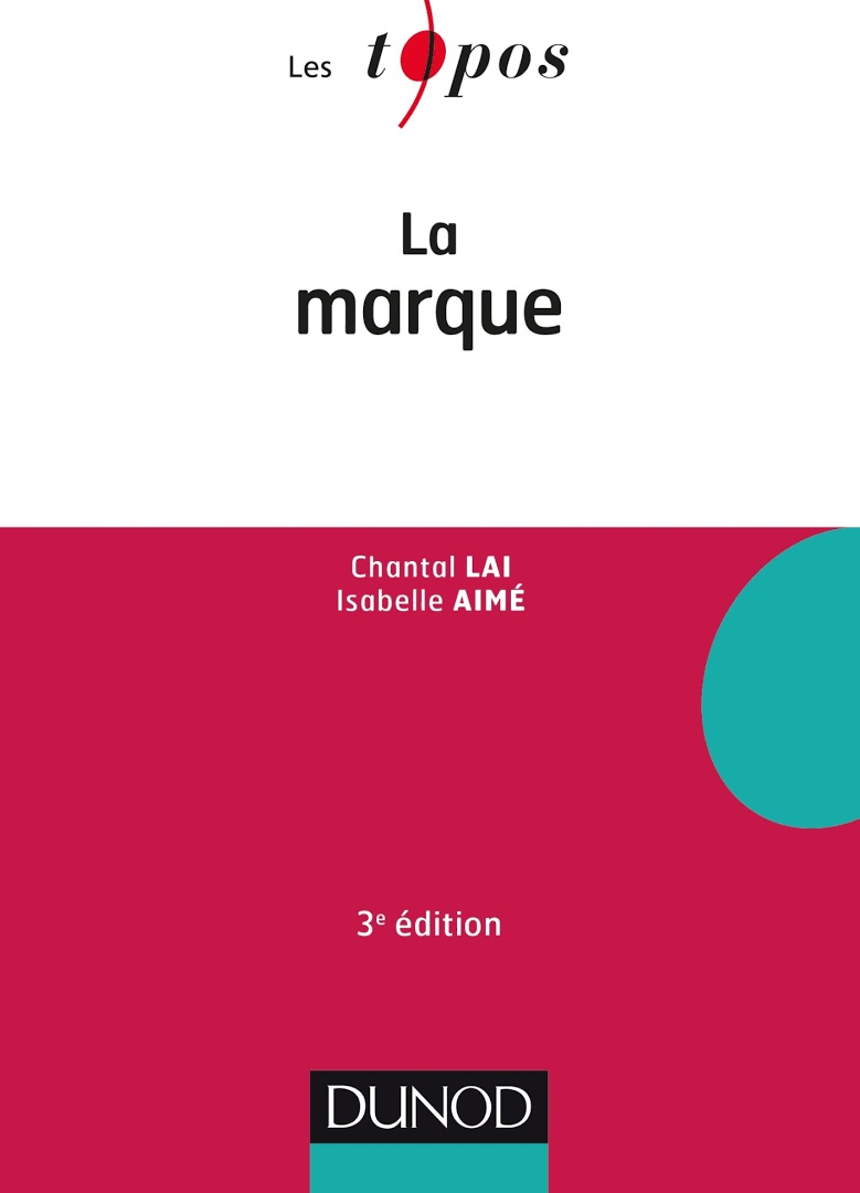 LA MARQUE - 3E ÉD