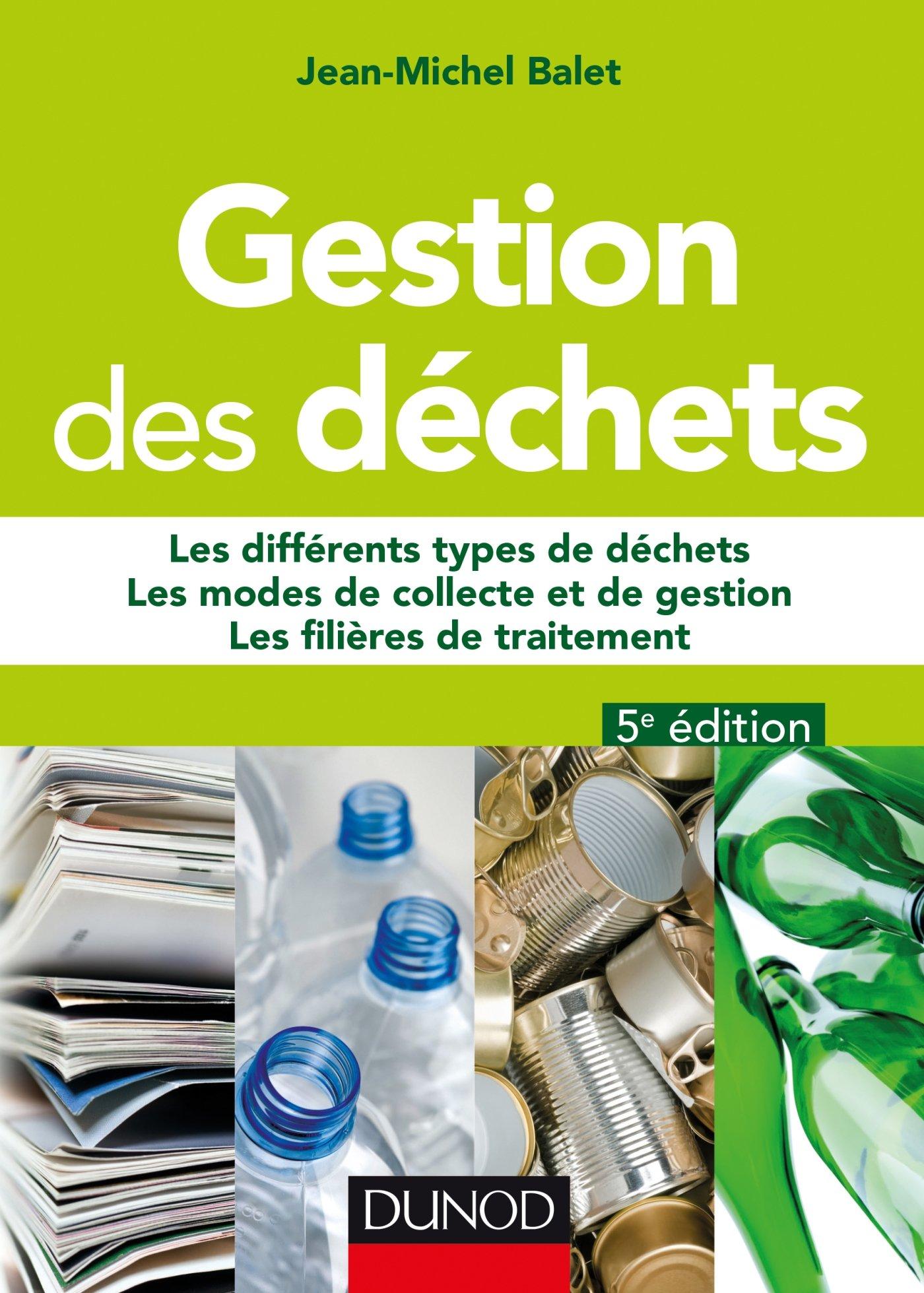 télécharger GESTION DES DÉCHETS - 5E ÉD