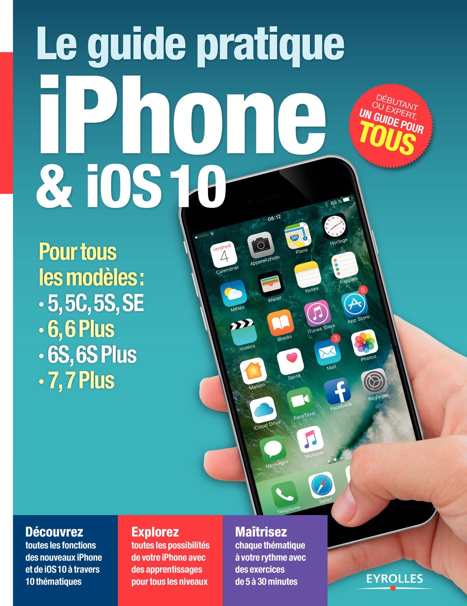 télécharger LE GUIDE PRATIQUE IPHONE ET IOS 10