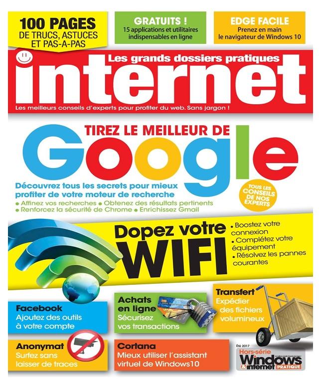 Les Grands Dossiers Pratiques Internet N°2 - Été 2017