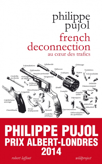 Philippe Pujol - French Deconnection