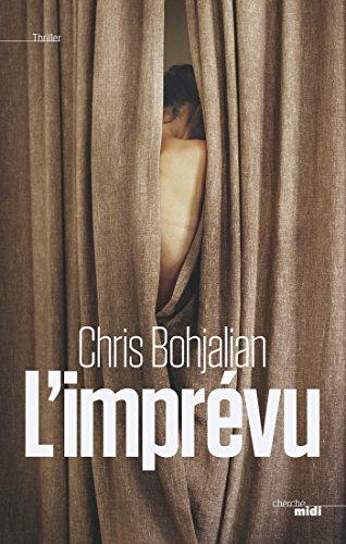 télécharger L'imprévu - Chris Bohjalian (2017)