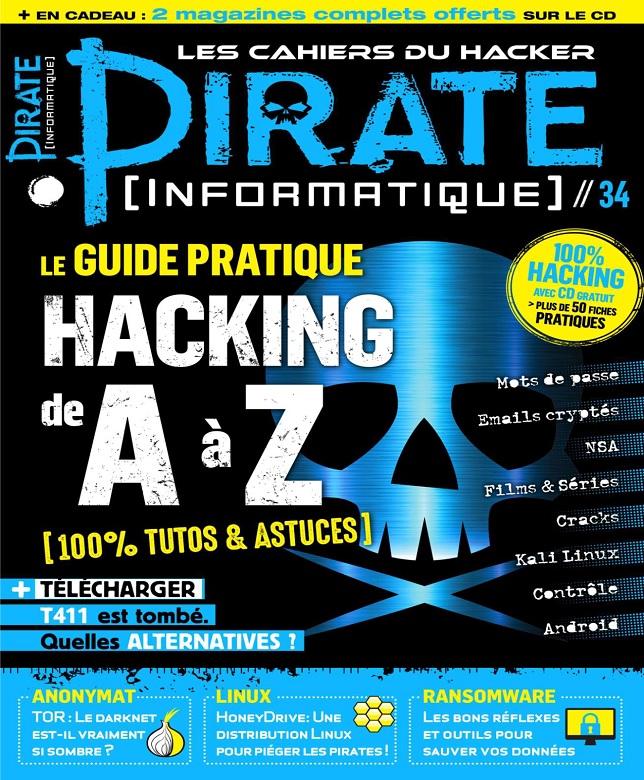 télécharger Pirate Informatique N°34 - Août-Octobre 2017