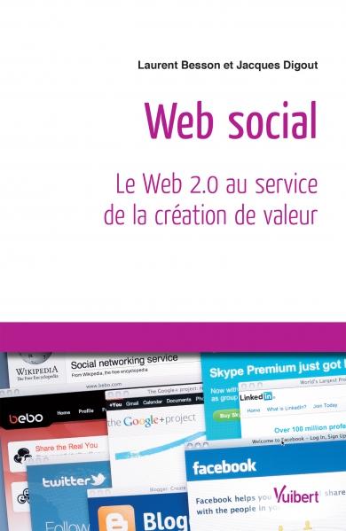 WEB SOCIAL : LE WEB 2.0 AU SERVICE DE LA CRÉATION DE VALEUR