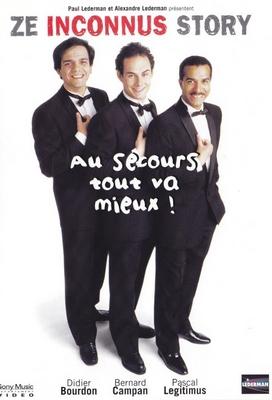 Ze Inconnus story : Au Secours Tout Va Mieux