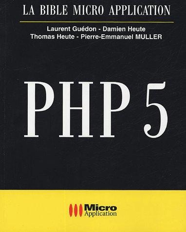 TELECHARGER MAGAZINE PHP5 – La Bible Micro Application