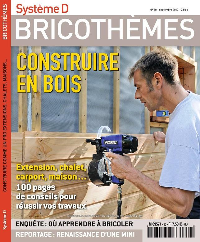 télécharger Système D Bricothèmes N°30 - Septembre 2017