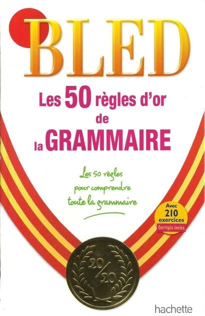 TELECHARGER MAGAZINE BLED – Les 50 règles d'or de la Grammaire
